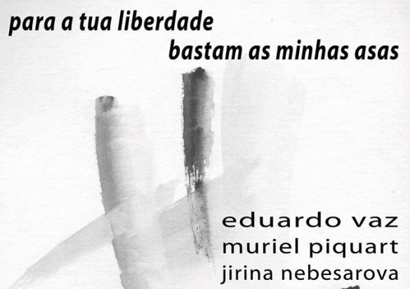 para tua liberdade bastam minhas asas